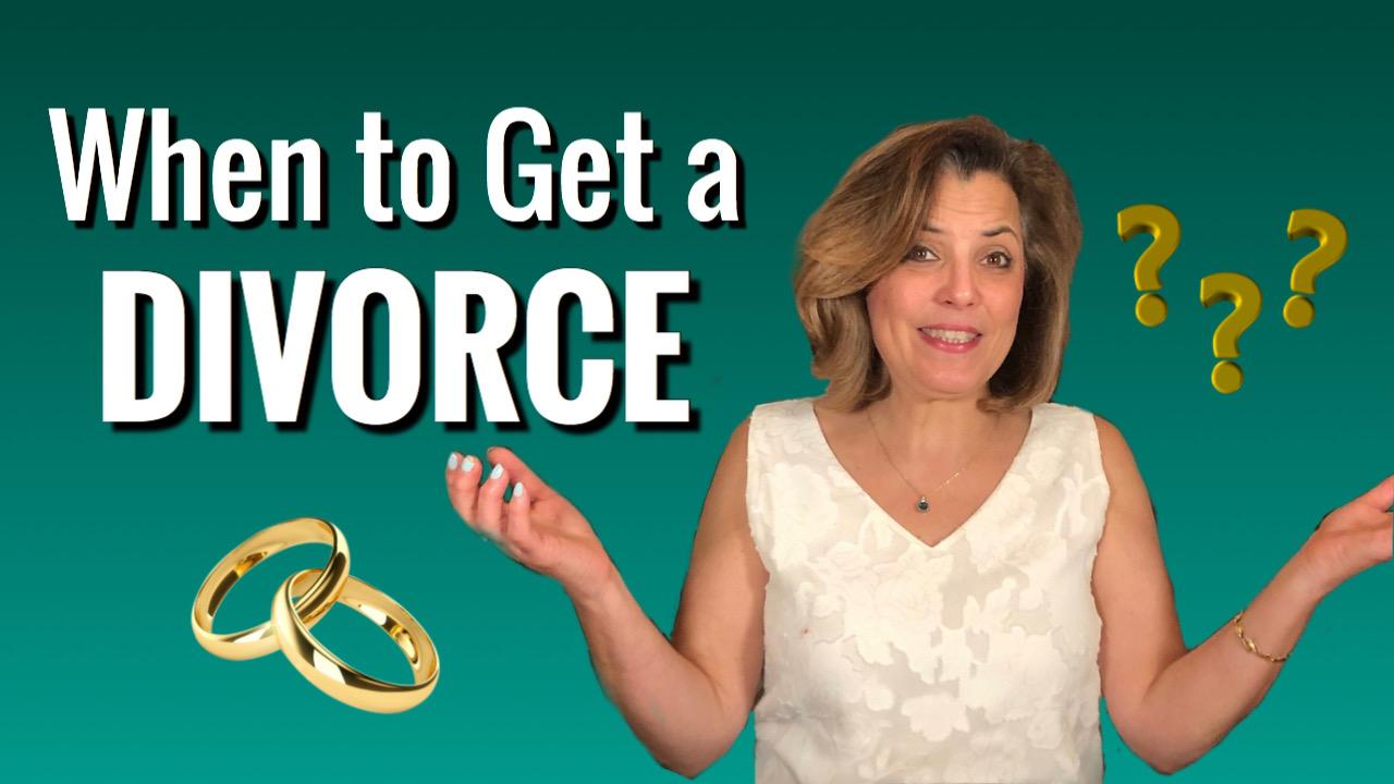 When to Get a Divorce?