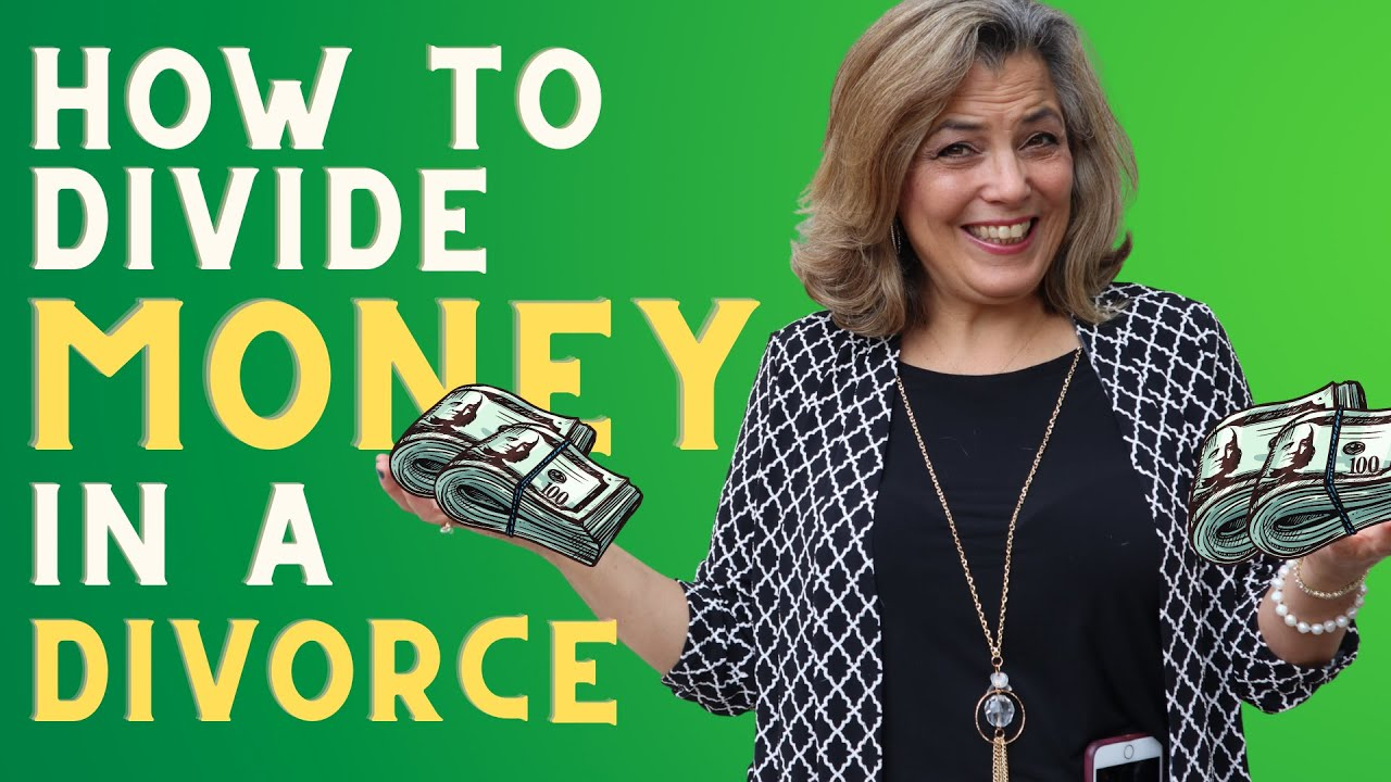 How Does Money Get Divided In a Divorce